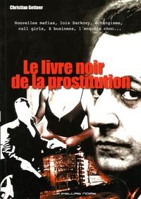 Christian Gettner - Le livre noir de la prostitution.