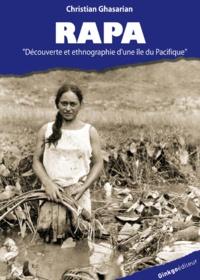 Christian Ghasarian - Rapa - Une île du Pacifique dans l'Histoire (1791-1956).