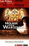 Christian Giboudeau - Mourir pour Wassereau.
