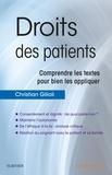 Christian Gilioli - Droits des patients - Comprendre les textes pour bien les appliquer.