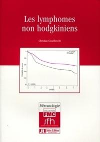 Christian Gisselbrecht - Les lymphomes non hodgkiniens.
