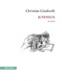 Christian Giudicelli - Juvenilia.