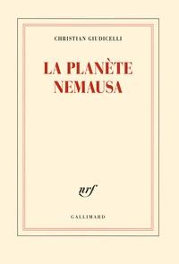 Christian Giudicelli - La planète Nemausa.