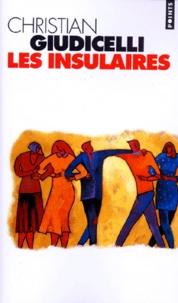 Christian Giudicelli - Les insulaires.
