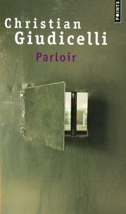 Christian Giudicelli - Parloir.