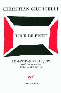 Christian Giudicelli - Tour de piste.