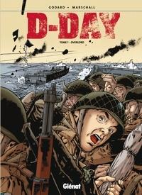 Christian Godard et Fred Marschall - D-Day : Overlord.