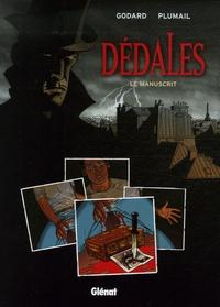 Christian Godard et Claude Plumail - Dédales Tome 1 : Le manuscrit.