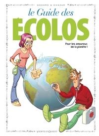 Christian Godard et  Ohazar - Le guide des écolos.