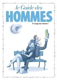 Christian Godard et  Marmou - Le guide des hommes.