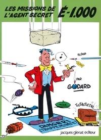 Christian Godard - Les missions de l'agent secret É 1.000 - Patrimoine Glénat 57.