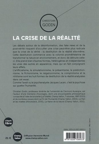 La crise de la réalité. Formes et mécanismes d'une destitution