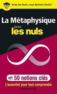 La métaphysique pour les nuls en 50 notions clés.pdf