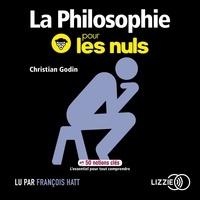 Christian Godin - La philosophie pour les nuls en 50 notions clés.