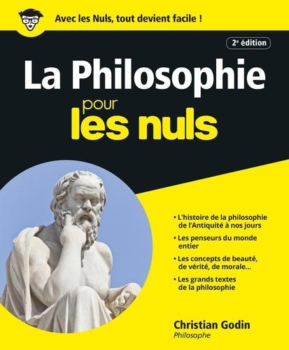 La Philosophie pour les Nuls  édition revue et augmentée