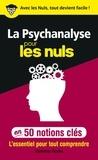 Christian Godin - La psychanalyse pour les nuls en 50 notions clés.