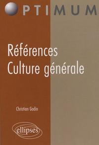 Christian Godin - Références - Culture générale.