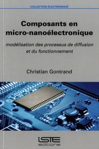Composants en micro-nanoélectronique- Modélisation des processus de diffusion et du fonctionnement - Christian Gontrand pdf epub