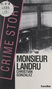 Christian Gonzalez - Monsieur Landru.