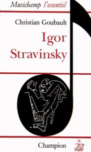 Christian Goubault - Igor Stravinsky.