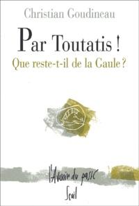 Christian Goudineau - .