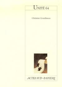 Christian Goudineau - Unité 64.