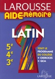 Christian Gouillard et Dominique Rabaud-Gouillard - Larousse Aide-Mémoire Latin 5e-4e-3e.
