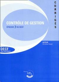 Christian Goujet - Contrôle de gestion Corrigé - Epreuve 7 du DECF, Cas pratiques, 9ème édition 2002/2003.