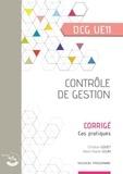 Christian Goujet et Marie-Noëlle Legay - Contrôle de gestion DCG 11 - Corrigé, cas pratiques.