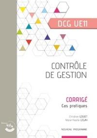 Christian Goujet et Marie-Noëlle Legay - Contrôle de gestion DCG UE 11 - Corrigé.