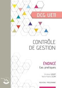 Christian Goujet et Marie-Noëlle Legay - Contrôle de gestion DCG UE11 - Enoncé.