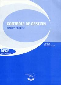 Christian Goujet - Contrôle de gestion Enoncé - Epreuve 7 du DECF, Cas pratiques, 9ème édition 2002/2003.