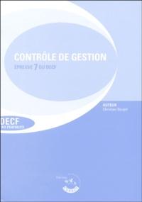 Christian Goujet - Contrôle de gestion  Enoncés - Epreuve 7 du DECF.