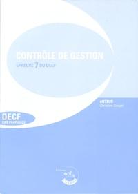 Christian Goujet - Contrôle de gestion Epreuve 7 du DECF et épreuve 2 du DESCF - Enoncés.