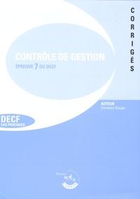 Christian Goujet - Contrôle de gestion Epreuve 7 du DECF ou épreuve 2 du DESCF - Corrigés.