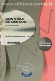 Christian Goujet et Marie-Noëlle Legay - Contrôle de gestion UE 11 du DCG - Enoncé.