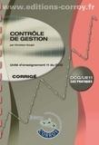 Christian Goujet et Marie-Noëlle Legay - Contrôle de gestion - Unité d'enseignement 11 du DCG - Corrigé.