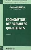 Christian Gourieroux - Econométrie des variables qualitatives.