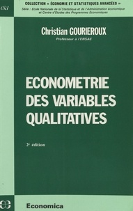 Christian Gourieroux - Econométrie des variables qualitatives.