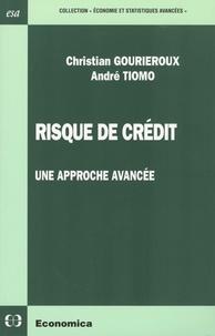 Christian Gourieroux et André Tiomo - Risque de crédit - Une approche avancée.