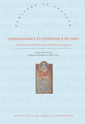 Christian Grappe et Marc Vial - Connaissance et expérience de Dieu - Modalités et expressions de l'expérience religieuse.