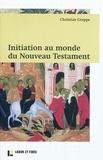 Christian Grappe - Initiation au monde du Nouveau Testament.