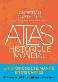 Christian Grataloup - Atlas historique mondial.