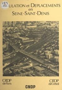 Christian Grataloup et  C.R.D.P. de Paris-Créteil - Population et déplacements en Seine-Saint-Denis.
