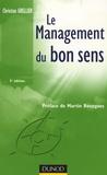 Christian Grellier - Le management du bon sens.