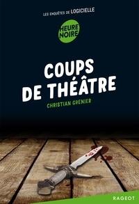Christian Grenier - Coups de théâtre - Les enquêtes de Logicielle.