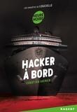 Christian Grenier - Hacker à bord - Les enquêtes de Logicielle.