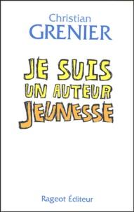 Christian Grenier - Je suis un auteur jeunesse.