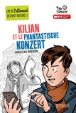 Christian Grenier - Kilian et le phantastische konzert. 1 CD audio MP3