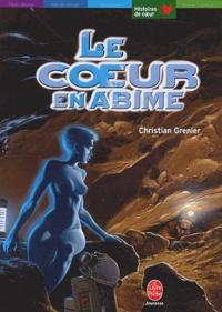 Christian Grenier - Le coeur en abîme.